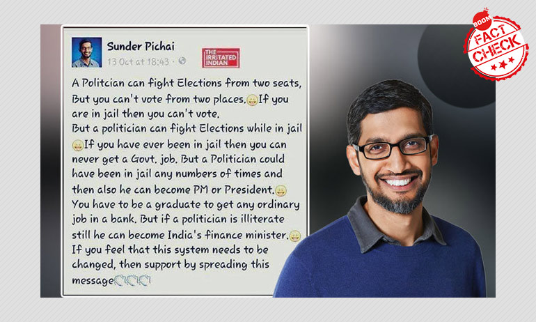Did Sundar Pichai Say, An Illiterate Politician Can Become India