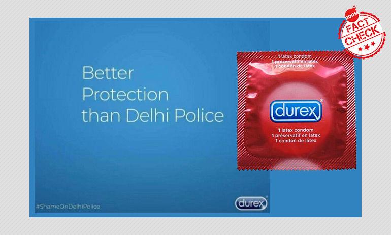 """ड्यूरेक्स का विज्ञापन, """"दिल्ली पुलिस से अच्छी सुरक्षा हम देते हैं"""" कितना सच"""