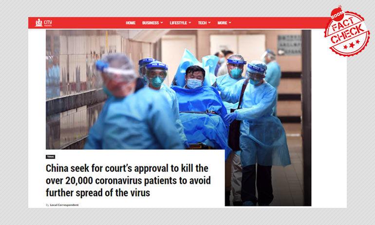 फ़र्ज़ी: कोरोनावायरस के 20,000 मरीजो को मारने के लिए अदालत से मंजूरी चाहता है चीन