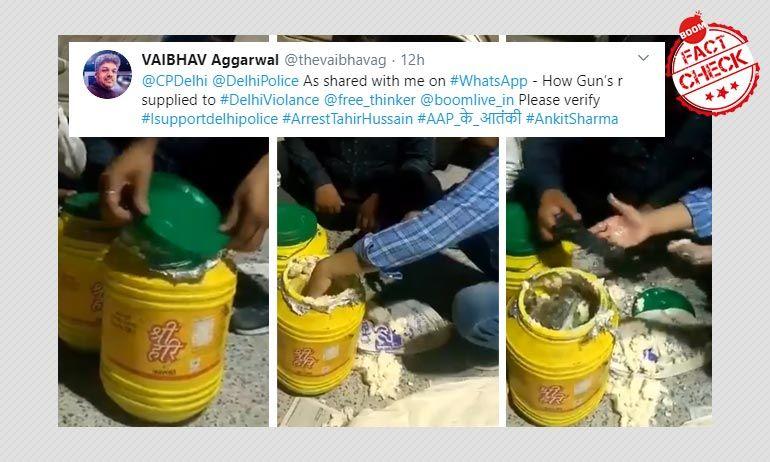 दिल्ली दंगे: घी के डब्बों में बंदूक की तस्करी का पुराना वीडियो हाल के सन्दर्भ में वायरल