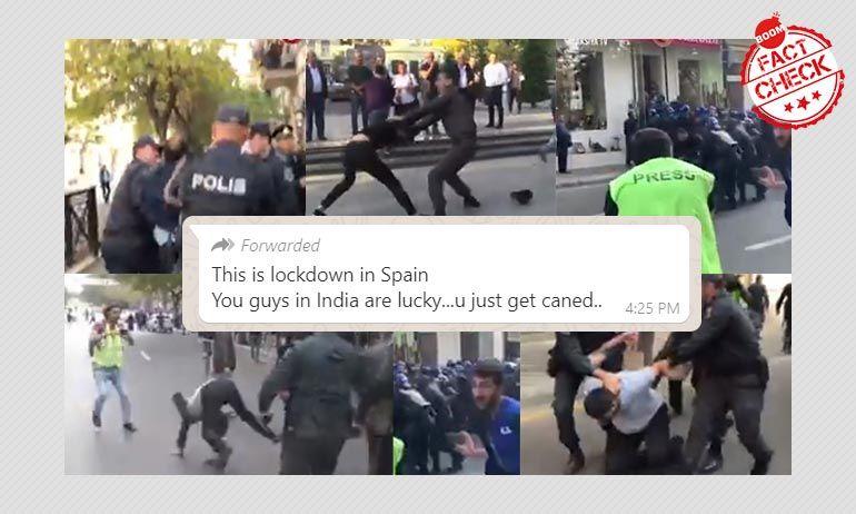 अज़रबैज़ान का वीडियो, स्पेन पुलिस द्वारा लॉकडाउन के फ़र्ज़ी दावे के साथ वायरल