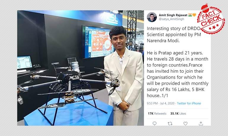 क्या प्रधानमंत्री मोदी ने ड्रोन जानकार प्रताप को डी.आर.डी.ओ वैज्ञानिक के पद पर नियुक्त किया है?